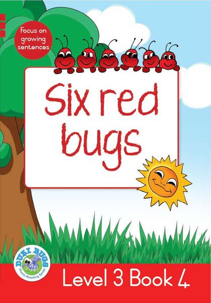 DUZI BUGS: RED LEVEL 3: BOOK 4: SIX RED BUGS (One Year License)