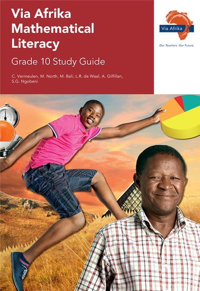 Via Afrika Mathematical Literacy Grade 10 Study Guide