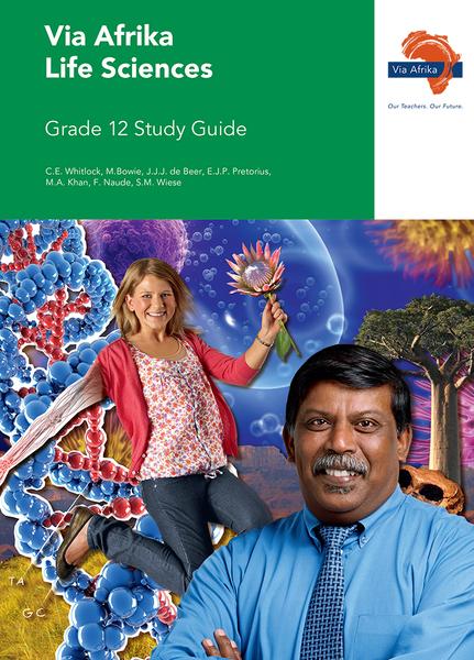 Via Afrika Life Sciences Grade 12 Study Guide