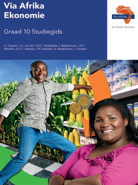 Via Afrika Ekonomie Graad 10 Study Guide