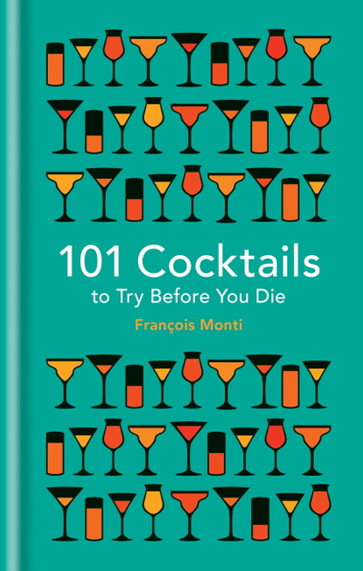 Picture of 101 Cocktails to try before you die