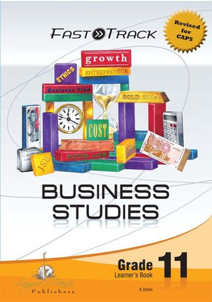 Picture of Fasttrack business studies CAPS: Gr 11: Learner's book