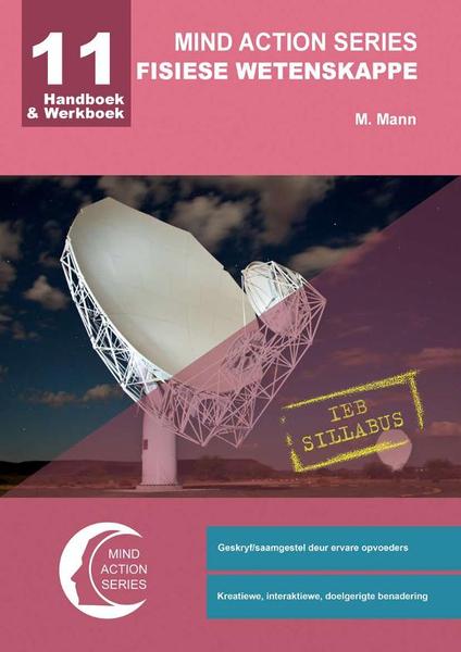 MIND ACTION SERIES Fisiese Wetenskappe Gr 11 Handboek & Werkboek IEB PDF (1 Year Licence)-2de Uitgawe