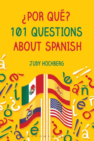 Picture of ¿Por qué? 101 Questions About Spanish