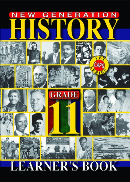 New Generation History Grade 11 Learners Book (3 Year License)