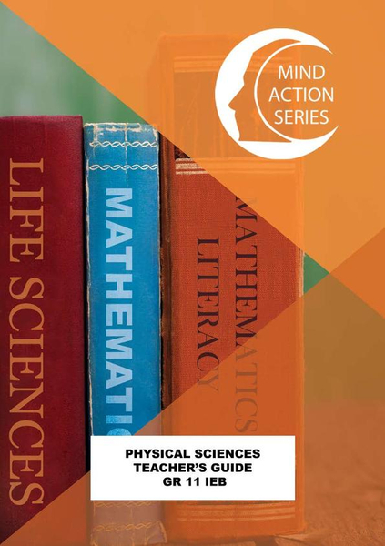 MIND ACTION SERIES Physical Sciences Gr 11 Teacher's Guide IEB - 1 year licence