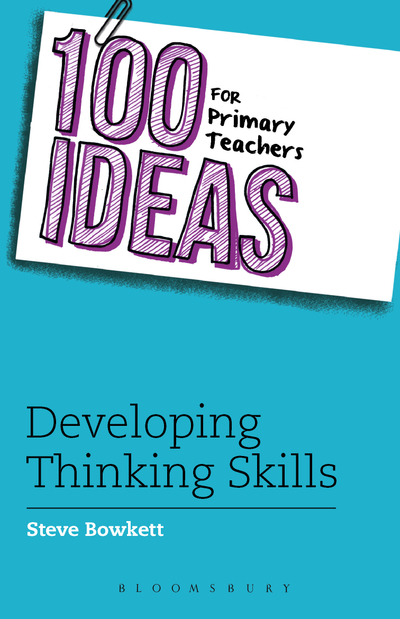 Picture of 100 Ideas for Primary Teachers: Developing Thinking Skills