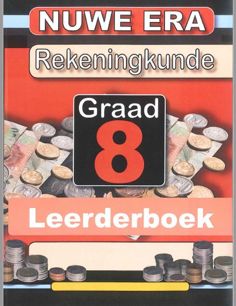Nuwe Era Rekeningkunde Graad 8 - Leerder Boek (3 Year License)