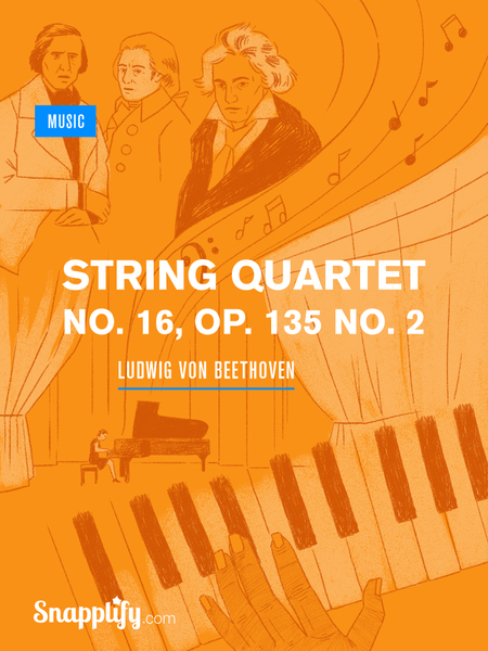 String Quartet No  16, Op  135 no  2 - Snapplify Store