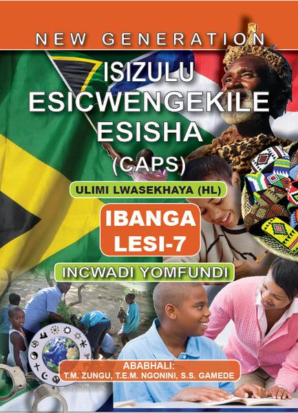 New Generation Isizulu Esicwengekile Grade 7 Learner Book (3 Year License)