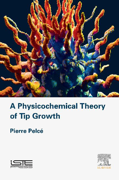 Picture of A Physicochemical Theory of Tip Growth