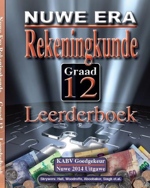 Nuwe Era Rekeningkunde Graad 12 Leerder Boek (3 Year License)