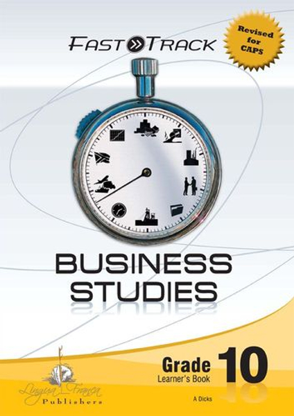 Picture of Fasttrack business studies CAPS: Gr 10: Learner's book