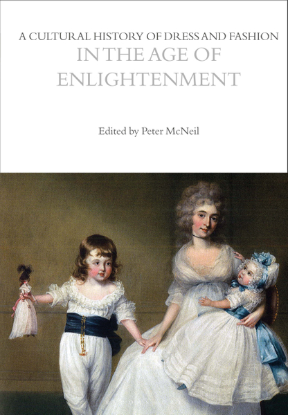 Picture of A Cultural History of Dress and Fashion in the Age of Enlightenment