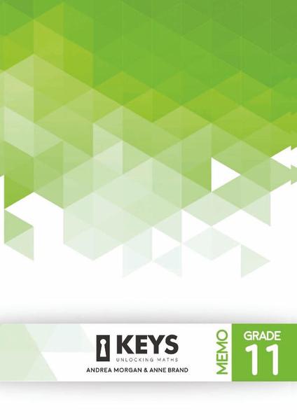 Keys Unlocking Maths Grade 11 MEMO