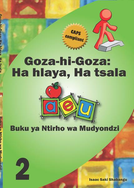 Picture of Goza hi Goza: Ha hlaya, ha tsala Grade 2 Learner's Book CAPS