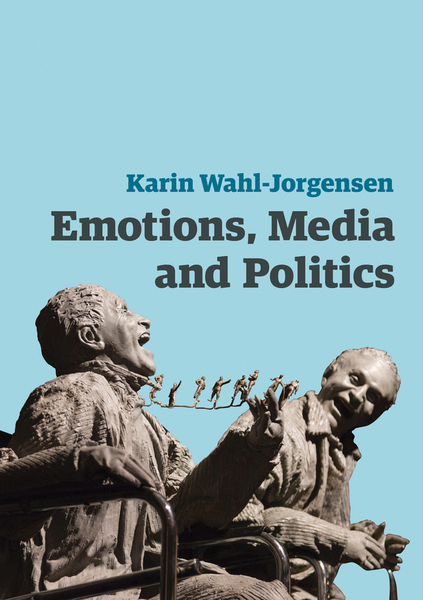 Picture of Emotions, Media and Politics