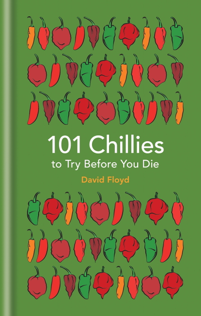 Picture of 101 Chillies to Try Before You Die