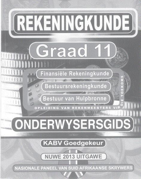 Nuwe Generasie Rekeningkunde Graad 11 Opvoedersgids (3 Year License)
