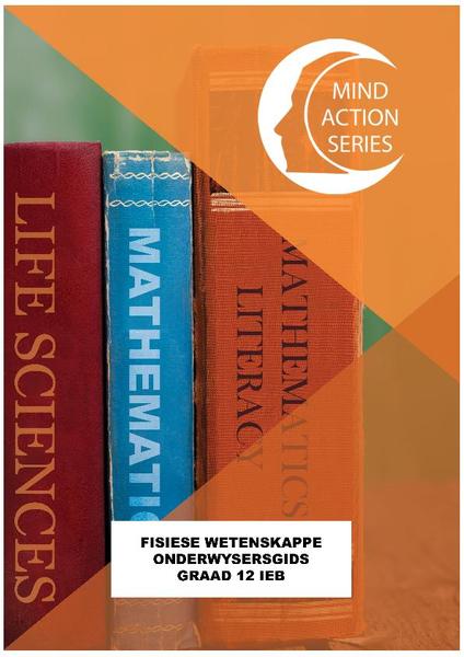 MIND ACTION SERIES Fisiese Wetenskappe Gr 12 Onderwysersgids IEB PDF (1 Year Licence)
