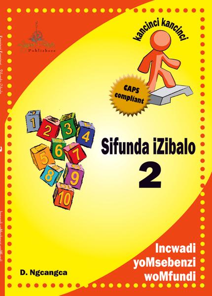 Picture of Kancinci-Kancinci: Sifunda Izibalo CAPS Grade 2 Learners'Book CAPS