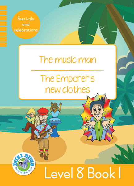 DUZI BUGS: YELLOW LEVEL 8: BOOK 1: THE MUSIC MAN | THE EMPEROR'S NEW CLOTHES (One Year License)