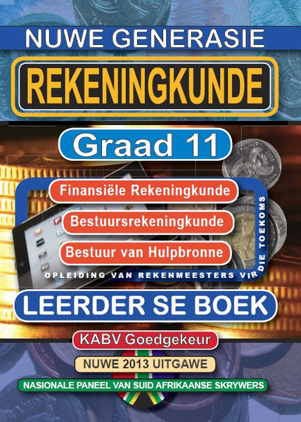 Nuwe Generasie Rekeningkunde Graad 11 Leerder Boek (3 Year License)