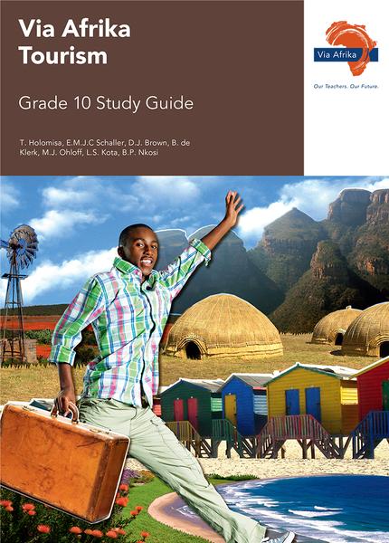 Via Afrika Tourism Gr10 Study Guide