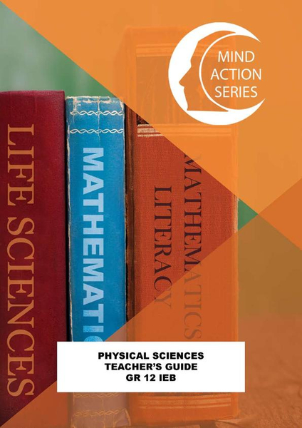 MIND ACTION SERIES Physical Science Gr 12 Teachers Guide IEB PDF (1 year licence)