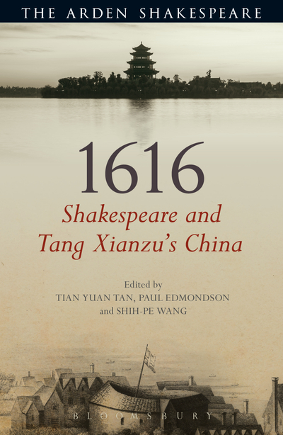 Picture of 1616: Shakespeare and Tang Xianzu's China