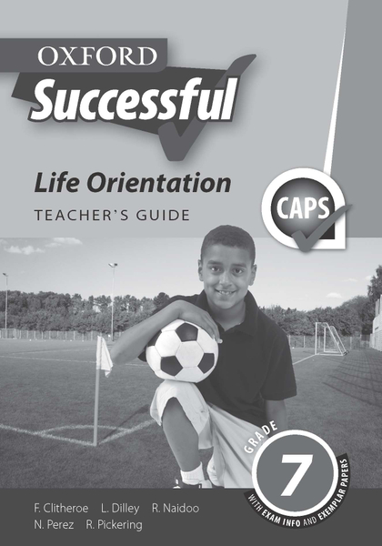 Oxford Successful Life Orientation Grade 7 Teacher's Guide