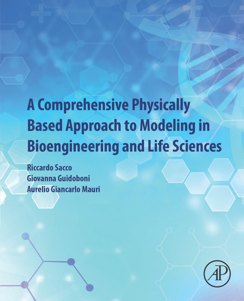 Picture of A Comprehensive Physically Based Approach to Modeling in Bioengineering and Life Sciences