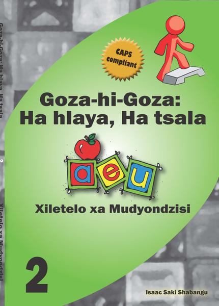 Picture of Goza hi Goza: Ha hlaya, ha tsala Grade 2 Teacher's Guide CAPS