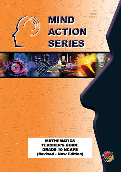 MIND ACTION SERIES Mathematics Gr 10 Teacher Guide (Revised 2016 Edition) NCAPS, PDF (3 year licence)