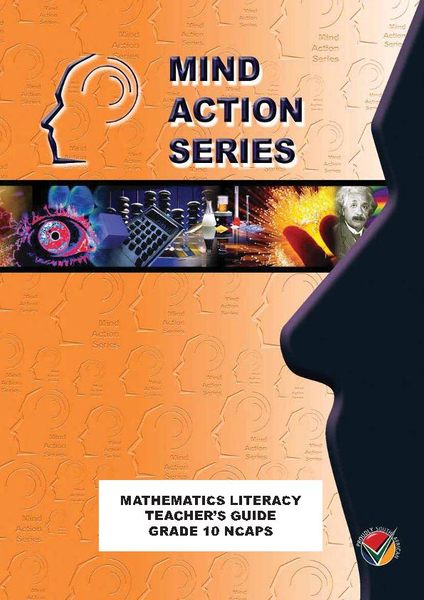 MIND ACTION SERIES Mathematical Literacy Gr 10 Teachers Guide NCAPS (2017) PDF (1 Year Licence)