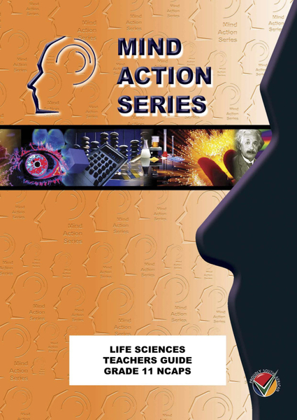 MIND ACTION SERIES Life Sciences Gr 11 Teachers Guide NCAPS PDF (3 year licence)