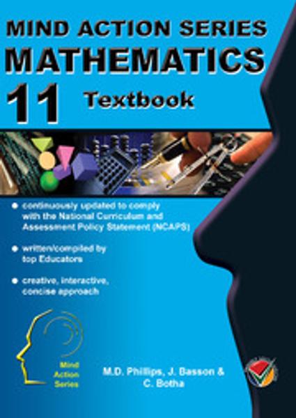 MIND ACTION SERIES Mathematics Gr 11 Textbook NCAPS (DBE