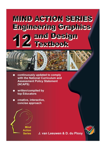 MIND ACTION SERIES Engineering Graphics and Design Gr 12 Textbook NCAPS - (2015) PDF (1 Year Licence)
