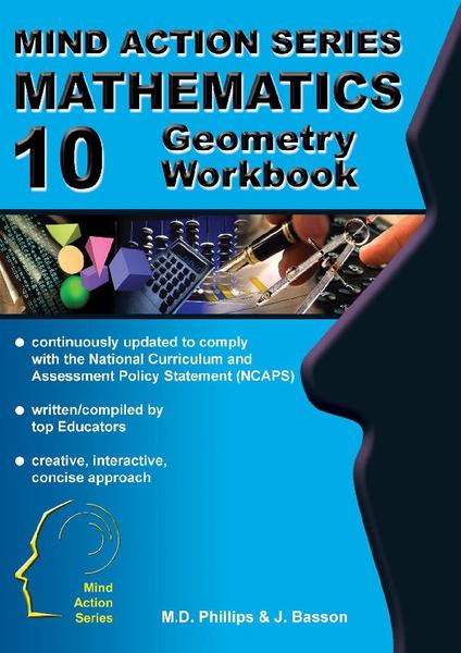 MIND ACTION SERIES Mathematics Gr 10 Geometry Workbook NCAPS (2016) PDF (1 Year Licence)