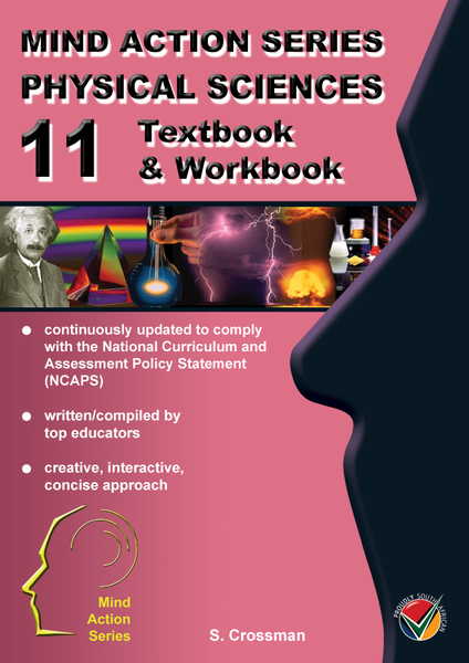 MIND ACTION SERIES Physical Science Gr 11 Textbook & Workbook NCAPS PDF (3 year licence)
