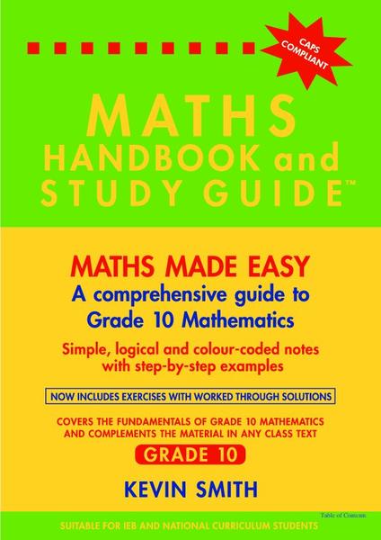 MATHS HANDBOOK AND STUDY GUIDE GR 10