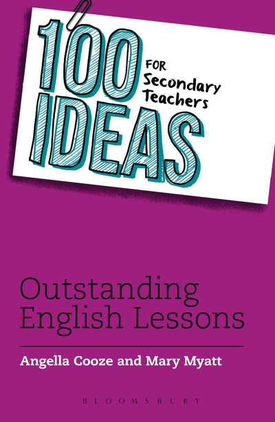 Picture of 100 Ideas for Secondary Teachers: Outstanding English Lessons