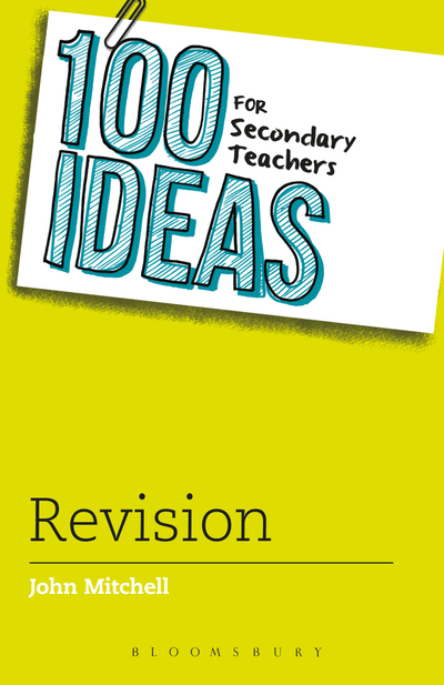 Picture of 100 Ideas for Secondary Teachers: Revision
