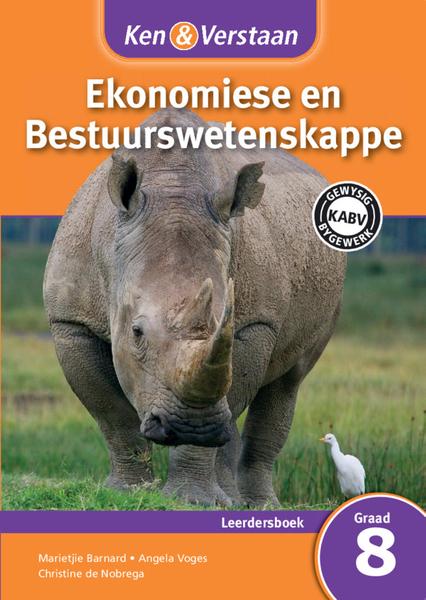 Ken & Verstaan Ekonomiese en Bestuurwetenskappe Graad 8 Leerdersboek (One Year Licence)