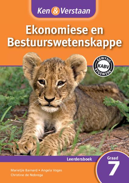 Ken & Verstaan Ekonomiese en Bestuurwetenskappe Graad 7 Leerdersboek (1 year) Adobe Edition
