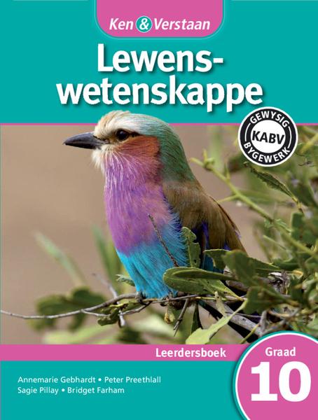 Ken & Verstaan Lewenswetenskappe Graad 10 Leerdersboek (1 year) Adobe Edition