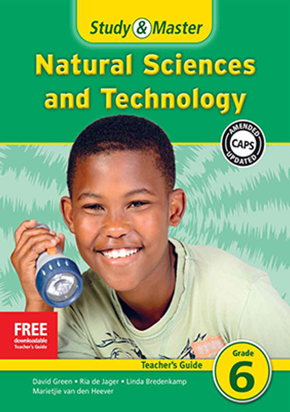 Study & Master Natural Sciences and Technology Grade 6 Teacher's Guide Adobe Edition