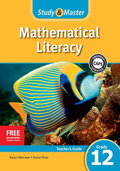 Study & Master Mathematical Literacy Grade 12 Teacher's Guide Adobe Edition