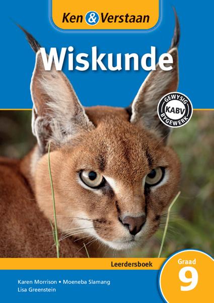 Ken & Verstaan Wiskunde Graad 9 Leerdersboek (Perpetual) Digital Edition