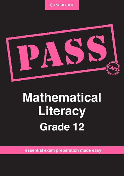 PASS Mathematical Literacy Grade 12 CAPS Digital Edition